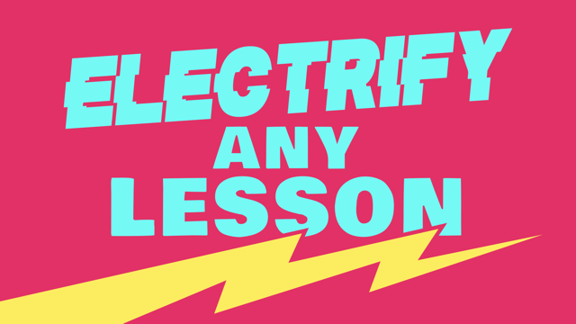 "lightning bolt with the words ""electrify any lesson"""